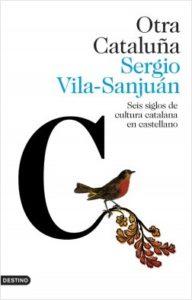 portada_otra-cataluna_sergio-vila-sanjuan_201806261227
